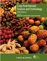 Crop Post Harvest Science and Technology: Perishables
