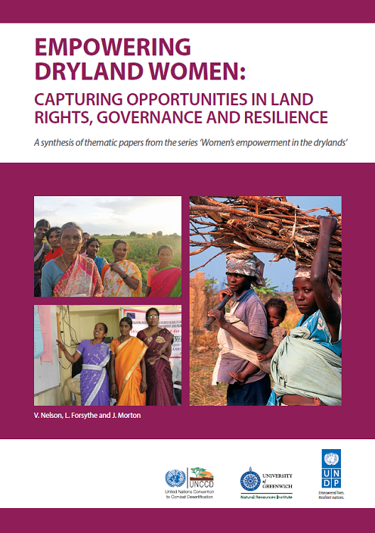 Empowering dryland women: capturing opportunities in land rights, governance and resilience